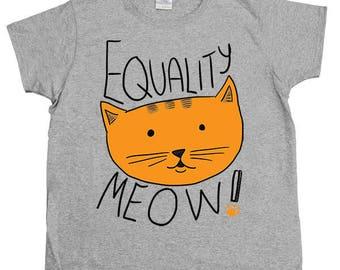 Equality Meow! -- Women's T-Shirt