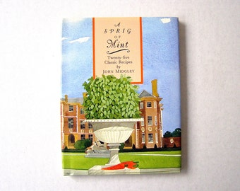 "Vintage1994 Cookbook,  ""A Sprig of Mint"",    25-Classic Recipes   Culinary Delight, Growing and Cooking With Mint, Watercolor Illustrations"