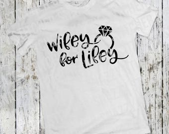 Wifey for Lifey SVG. Cut file.