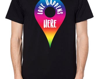 Love Happens Here Pin Location T Shirt Top Gay Festival Happy Slogan Statement Gay Slogan Feminist Pride Top EM72