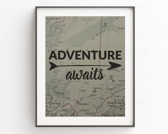 Map Prints, World Map Wall Art, Adventure Awaits, Travel Quotes, Map Art, Instant Downloads, Quote Prints, Wanderlust, Printable Art