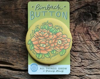 Live In Each Season:  Peony Quote Pinback Button