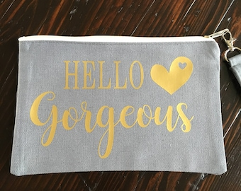 Hello Gorgeous Cosmetic Bag make up bag Pencil Case Pouch Personalized Cosmetic Bag