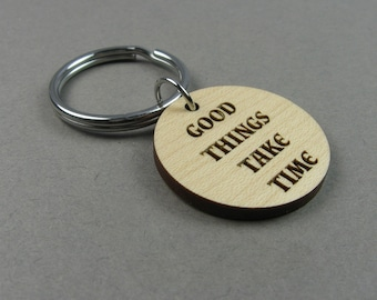 Positive Key Chain - Inspiration Quote About Time - Affirmation Gift - Engraved Wood Keychain