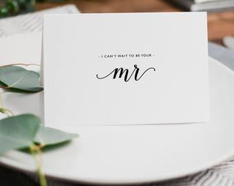I Can't Wait To Be Your Mr., I Can't Wait To Marry You, Wedding Card to Bride, Wedding Day Card, Wedding Cards, To My Future Wife, K3