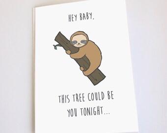 Sloth card, Valentines Day, Anniversary, Birthday, Funny