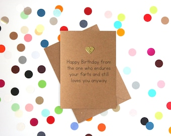 Funny Birthday card: Happy Birthday from the one who endures your farts and still loves you anyway, funny husband birthday card, wife card