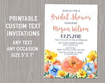 Printable Custom Text Invitations Watercolor Flowers Blue Yellow Orange Peach Wedding Baby Shower Bridal Shower Birthday Digital