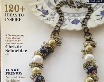 Jewelry Affaire Magazine 120 Plus Ideas to Inspire Wool Roving Funky Fringe Natural Brass Southwestern January February March 2017