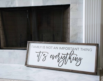 Family Wood Sign, it's not an important thing, it's everything, Custom Made Home Decor, Gallery Wall, Anniversary Gift, Mothers Day Gift