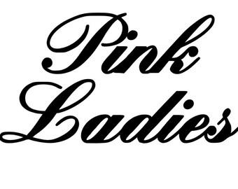 Pink Ladies iron on vinyl, grease iron on