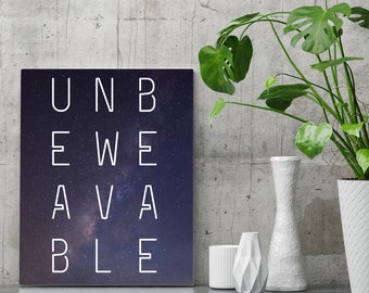 Unbeweavable Funny Inspirational Quote Wall Art Print, Funny Quotes, Weaving Gift, Gift for Her, Funny Gift, Printable Wall Art