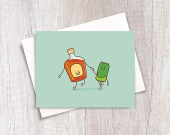 We Go Together Like Whisky And Ginger | Whiskey And Ginger Ale | Funny Card