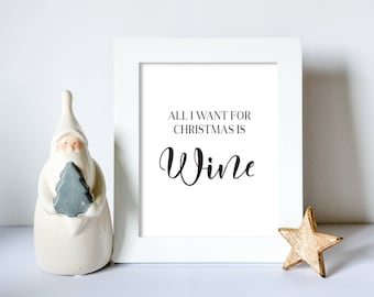 Customisable  All I Want For Christmas Is Wall Print - Wall Art, Festive Print, Christmas Print, Quote Print, Xmas Decor, Typography Print,