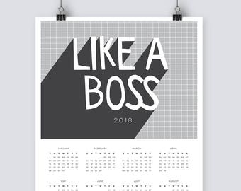 2018 Calendar poster Like a Boss // Available in A4 or A3 size // modern typography design // perfect as a gift for your boss!
