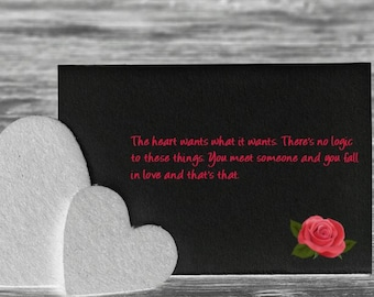 The heart wants what the heart wants Wall art/Loved one gift/girlfriend gift
