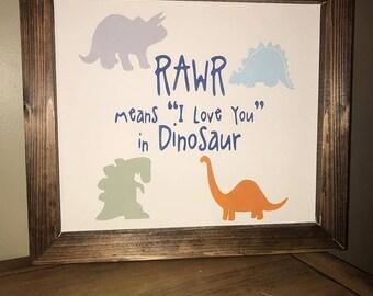 Farmhouse Dinosaur Sign Rawr means I love you in Dinosaur