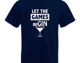 Gin T-Shirt   Let the games beGIN T-Shirt   Gin Lovers   Gin and tonic - Blue Tee