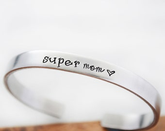 Super Mom Bracelet Personalized - Hand Stamped Bracelet Cuff - Mother Gift from Daughter - Be Your Own Superhero Mom