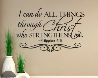 Philippians 4:13 I Can Do All Things Through Christ Who Strengthens Me Vinyl Wall Decal Sticker