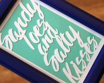 Sandy Toes and Salty Kisses- Framed Paper Cut