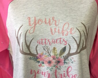 Your Vibe Attracts Your Tribe Boho Antlers Vintage Style Raglan 3/4 Sleeve Shirt