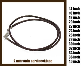 Dark Brown Satin Necklace Cord with Silver Plated or Gold Plated Lobster Clasp, Ready to Ship, 2 mm - Choose Length 14 inch to 40 inch