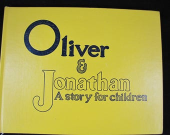 Oliver & Jonathan // 1980 First Edition Children's Book // Scarce // Hard to find