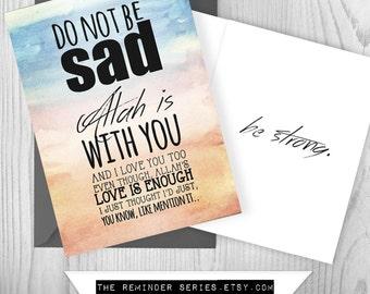 Islamic card, do not be sad, don't be sad, sympathy card.