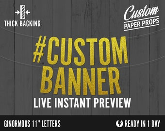 Custom Glitter Banner - Ginormous Size Extra Large Letters - cardstock premium block letters decoration party