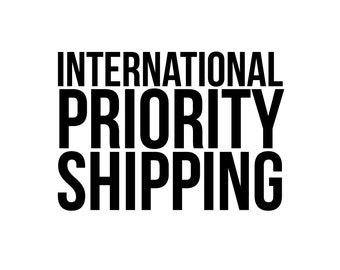 Shipping - International Priority