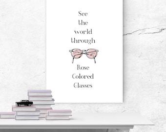 "Rose Colored Glasses 8"" x 10"" print"