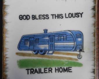 God Bless this Lousy Trailer Home trinket tray by Orimco