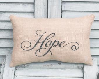 Hope Pillow Home Decor Pillow Decorative Pillow burlap pillow 15x10 accent pillow