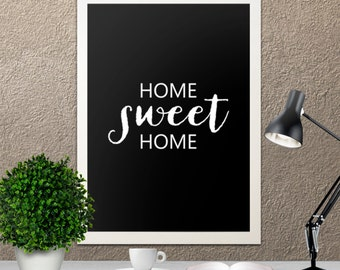 Home Sweet Home Black White Home Office Typography 8x10 Wall Art Decor Print Digital Download
