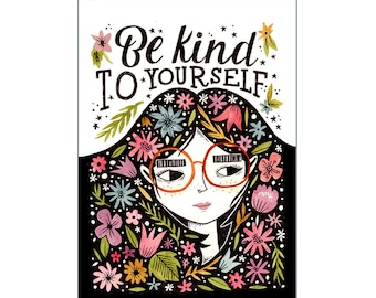 A3 Art Print | Be Kind to Yourself | Watercolour Hand Lettering Illustration