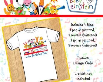 Instant Download! Baby Einstein Mom of the Birthday Boy Iron On Design