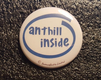 Anthill Inside Logo On Discworld's Only Computer, Hex - Discworld - pinback button 2.25""