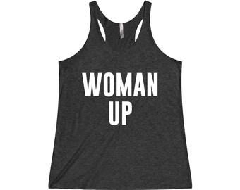Woman Up - Workout Tank, Gym Tank, Gym Tank Top, Running Tank, Fitness Tank, Womens Workout Tank, Workout Shirt, Gym Shirt, Funny Gym Tank