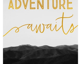 Words To Live By  - Adventure Awaits - Typography Print - Text - Black and White Art - Mountain Print - Alicia Bock - Oversized Art Print