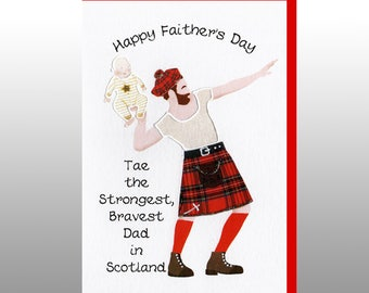 Fathers Day Card 'Strongest, Bravest Dad in Scotland' WWFD07