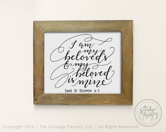 Bible Verse Printable, I Am My Beloved's DIY Print, And My Beloved Is Mine, Song Of Solomon 6:3, Hand Lettered, Christian DIY Wall Art
