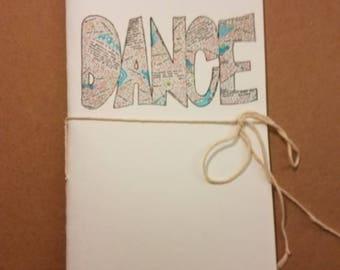 Dance, word book, notebook, diary, log book, journal, sketchbook