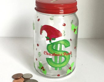 Personalized Hand Painted Mason Jar Christmas Savings Bank - Christmas Fund Bank - Savings Bank with Dollar Sign - Glass Coin Bank