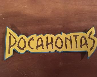Pocahontas name die cut