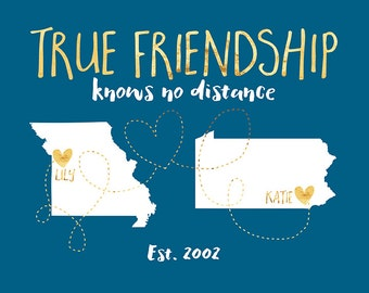 Best Friend Long Distance Art, True Friendship Quote, State Maps, Bridesmaids Gifts, Kids Friends Farewell Gift, Friend Moving Away | WF183