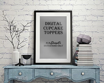 Digital Toppers - Digital Cupcake Toppers - ALMDesignCo only