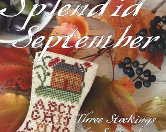 Blackbird Designs - Splendid September - Three Stockings - Counted Cross Stitch Pattern Leaflet