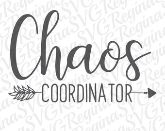 Chaos Coordinator SVG, Kids SVG, Mom, Mom SVG, Mommy, Super Mom, Mama, Clipart Svg Dxf Eps Png Silhouette Cricut Cut File Instant Download