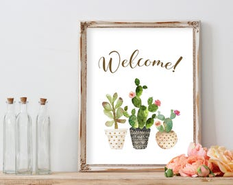Housewarming Gift Welcome Print Cactus Print, Welcome Printable, Home Sweet Home, Home Decor, Cactus Decor, Farmhouse Decor, Wall Art Prints